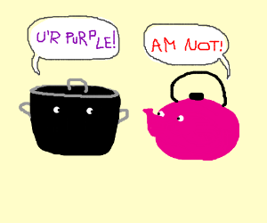 The pot calling the kettle purple