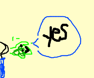 "A fart saying ""Yes!"""