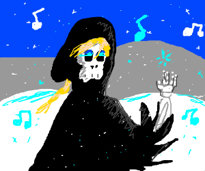 "The grim reaper singing ""Let it go"""