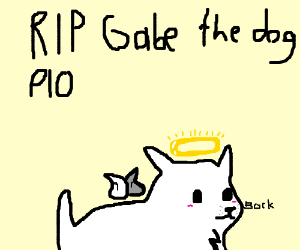 RIP Gabe the dog (PIO)
