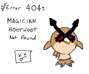 Error: Magician Hoothoot Not Found
