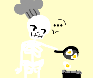 skeleton threw his pan with eggs away