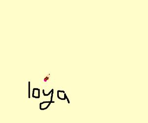 "Pencil Stub & The Word ""Loya"""