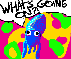 A squid suffering from an LSD panic attack