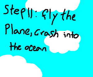 step 10: land in a plane and then hijack it