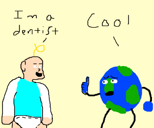 Kid is a dentist and declares it to the world