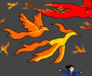 Phoenixes, a lot of them.