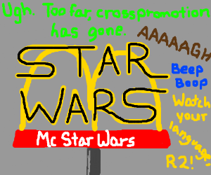 When crosspromotion goes too far - McStar Wars