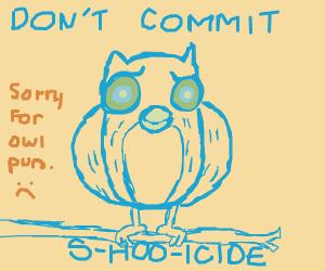 An owl wants to shoot itself
