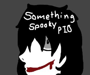 Spooky thing P.I.O.
