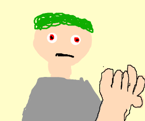 Stoned Man With Green Hair and Large Fingers
