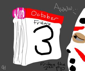 Friday the 3th P.I.O