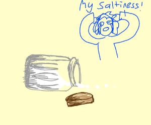 Spilled saltiness
