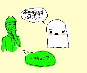 Green man doesn't understand cute ghost