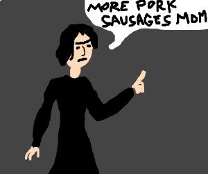 Snape has a Pork Sausage