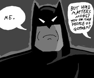 Only batman matters