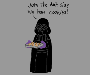 join the dark side - WE HAVE COOKIES!