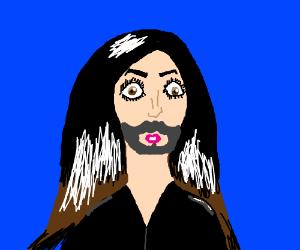 Conchita Wurst (Look it up, if needed)