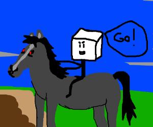 "3D cube man on his evil horse: ""Go!"""