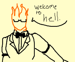 Gentleman bonfire welcomes u to hell