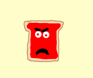 Angry strawberry jelly on toast