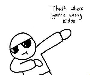 The Dab Meme Is Dead Drawing By Ooooooooo Drawception