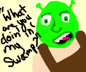 what are you doing in mah swamp