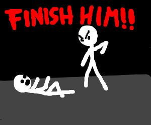 "mortal Kombat  ""finish him!"""