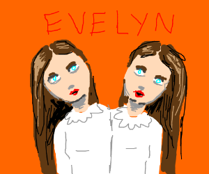 Twins say Evelyn?