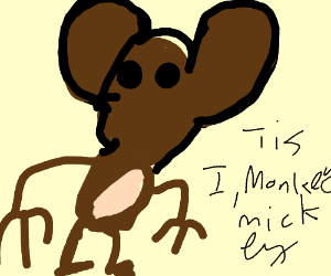 Mickey-Monkey Hybrid Pees Out Of His Butt - Drawception