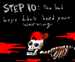 Step 9: Better Watch Out, You bad boys!