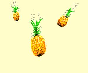 Suddenly... Pineappels!