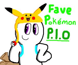 Favorite Pokemon PIO!