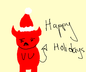 The Devil saying Happy Holidays