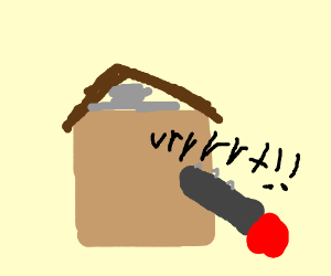house being attacked by chainsaws