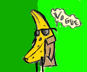 "A strange banana saying ""Vogue"""