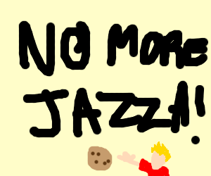 Jazza want a cookie