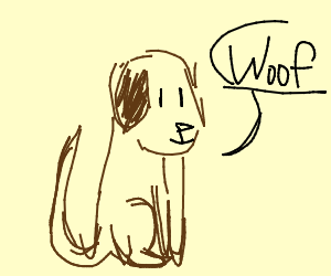 "Brown dog saying ""woof"""