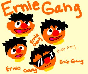 Ernie Gang