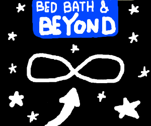 To infinity and Bed Bath and Beyond!!