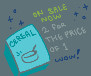 Cereal is on sale, 2 for 1