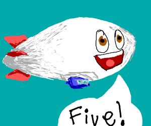 Blimp says Five