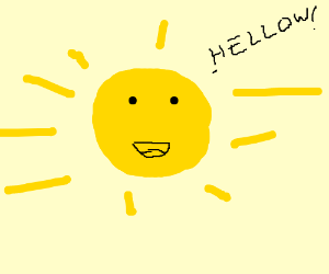 the sun saying HELLOW