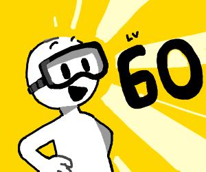 OH OH OMG, HAPPY LVL 60 DEWYBOB12 !!