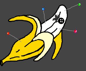 Banana getting treated like a voodoo doll
