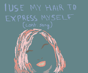 Now Take A Look At My Hair (cont.song)