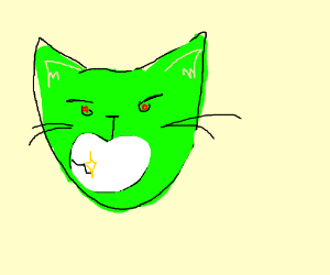 No it's a green cat with an evil face
