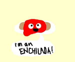 Enchilada.