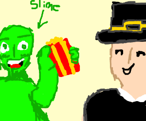 slime man gives popcorn to pilgrim (whos ready