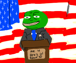 Pepe trying to be president